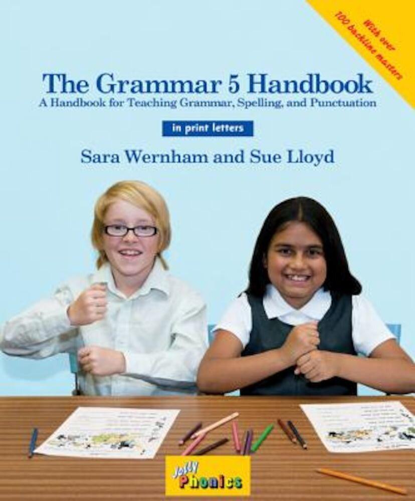 The Grammar 5 Handbook (in Print Letters), Paperback