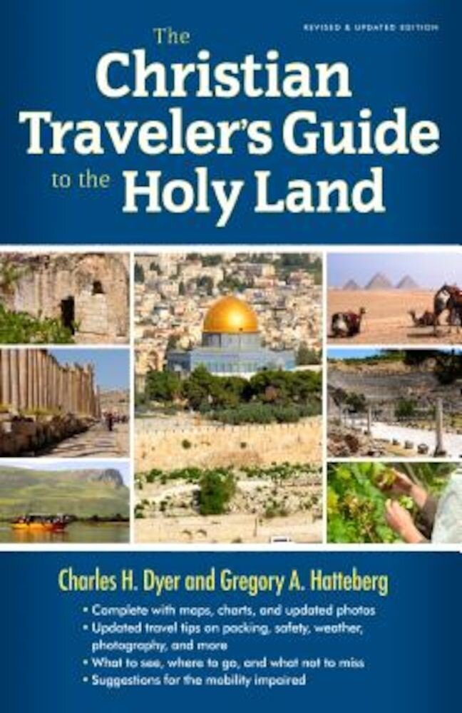 The Christian Traveler's Guide to the Holy Land, Paperback