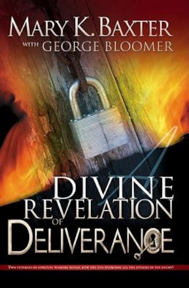 A Divine Revelation of Deliverance, Paperback