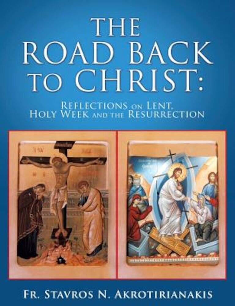 The Road Back to Christ, Paperback