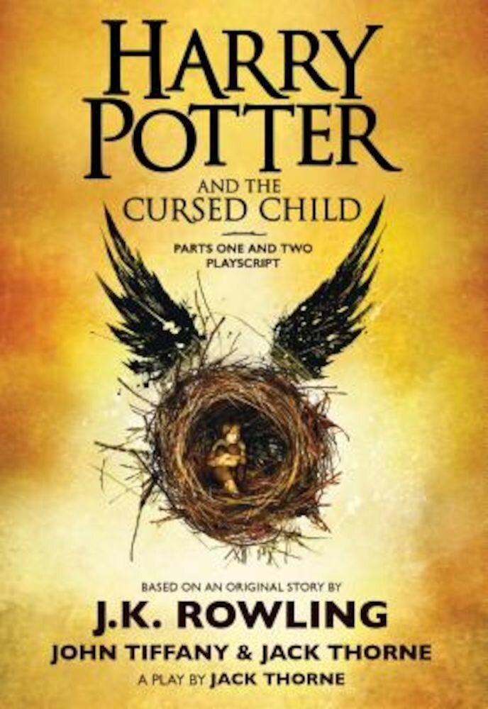 Harry Potter and the Cursed Child, Parts One and Two: The Official Playscript of the Original West End Production, Paperback