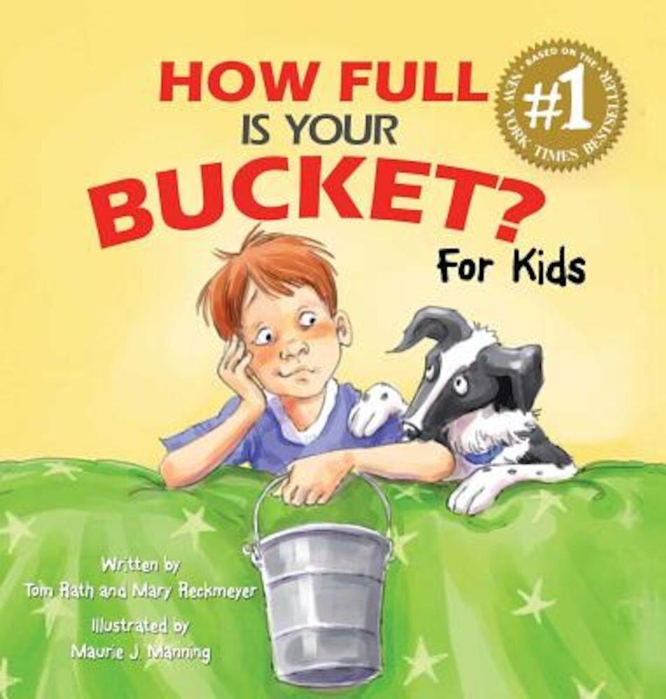 How Full Is Your Bucket? for Kids, Hardcover