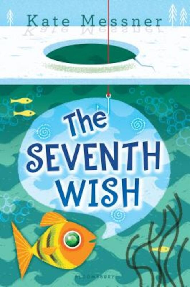 The Seventh Wish, Hardcover