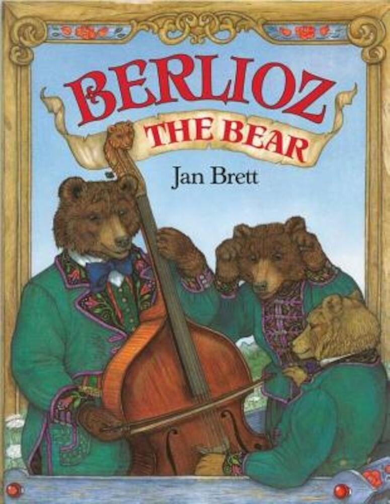 Berlioz the Bear, Hardcover