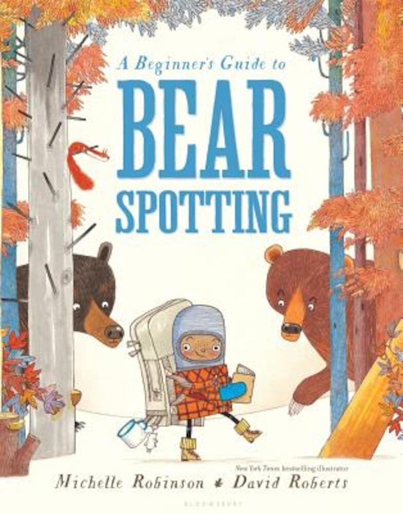 A Beginner's Guide to Bear Spotting, Hardcover