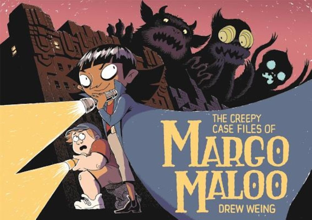 The Creepy Case Files of Margo Maloo, Hardcover