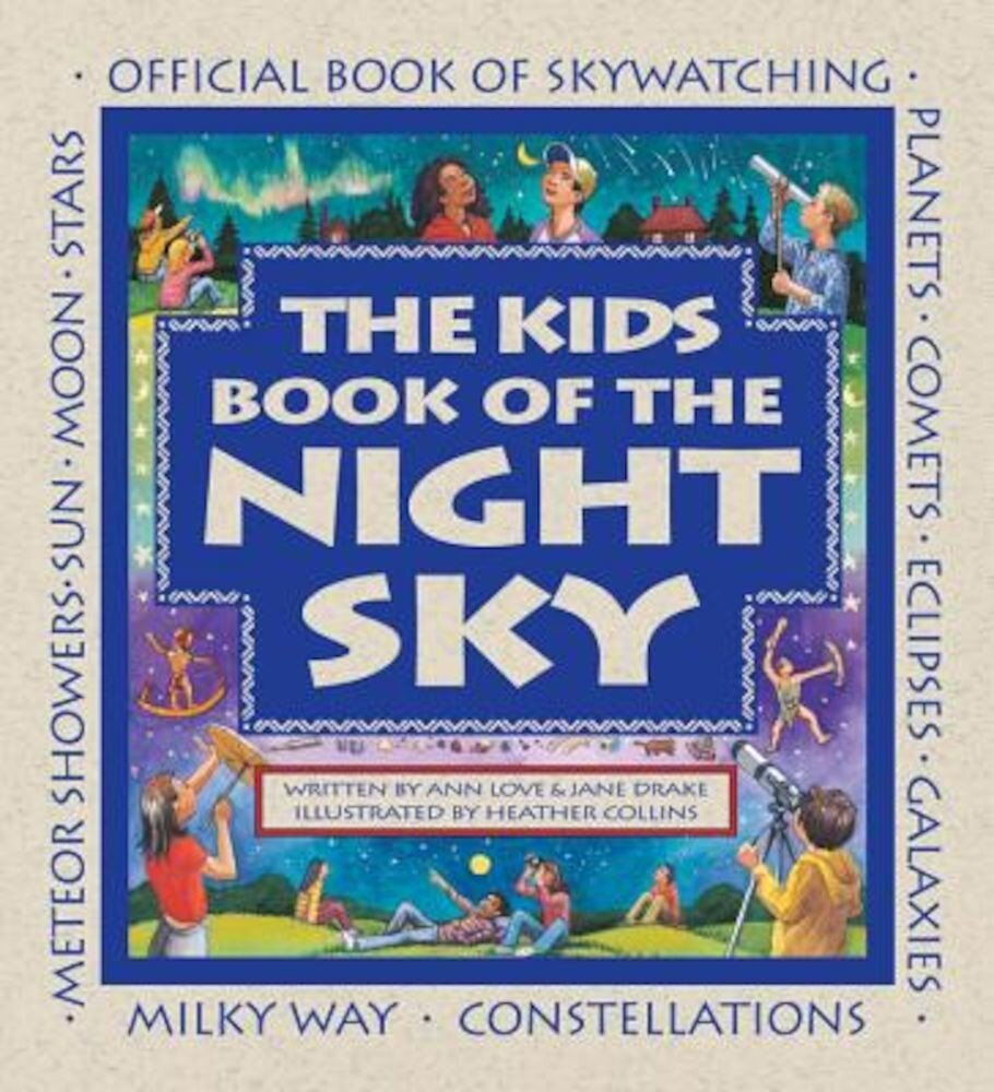The Kids Book of the Night Sky, Paperback