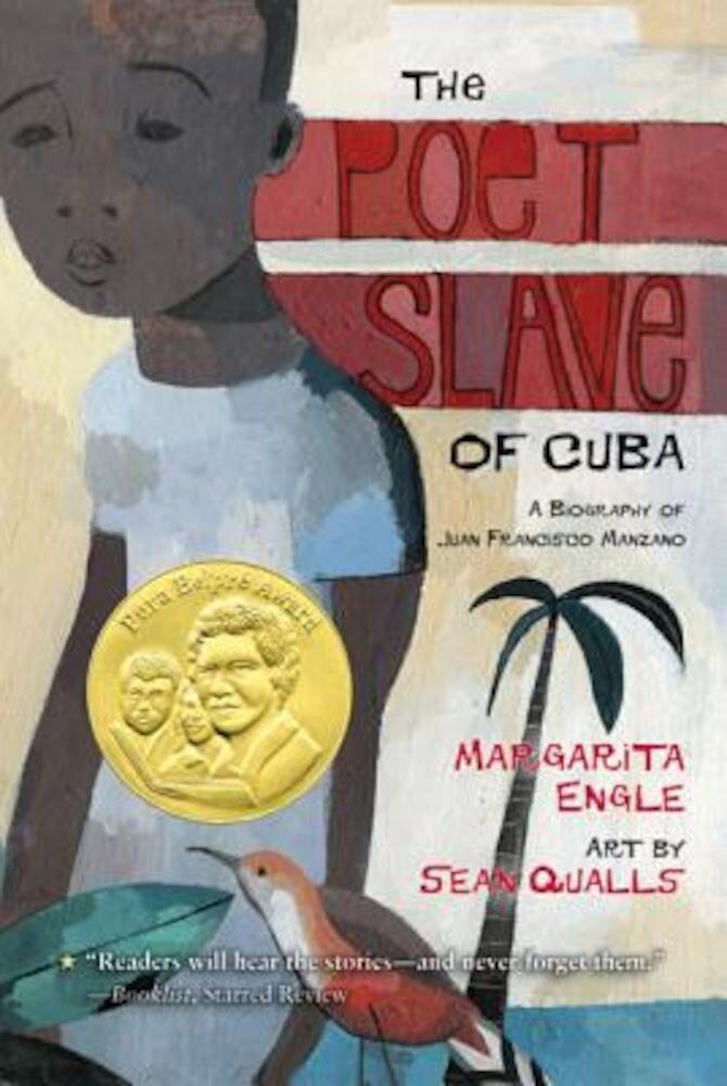 The Poet Slave of Cuba: A Biography of Juan Francisco Manzano, Paperback
