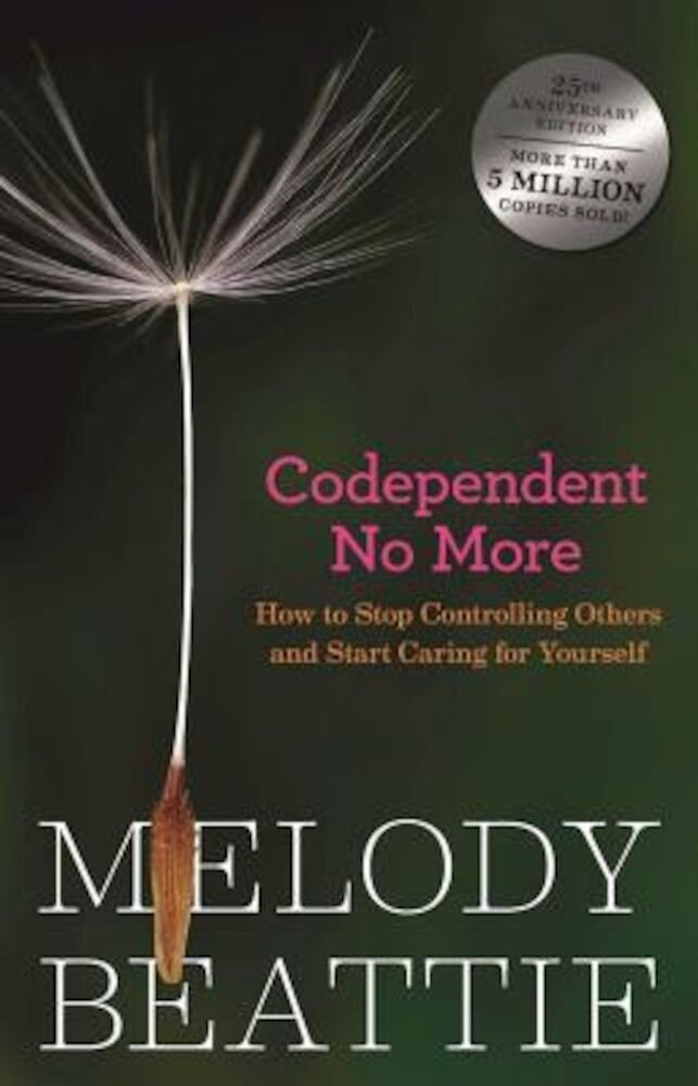 Codependent No More: How to Stop Controlling Others and Start Caring for Yourself, Paperback