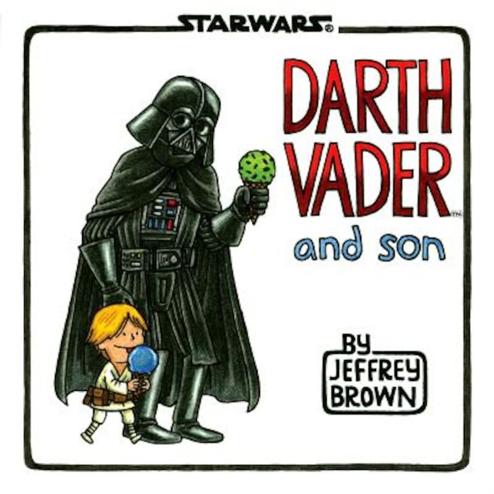 Darth Vader and Son, Hardcover