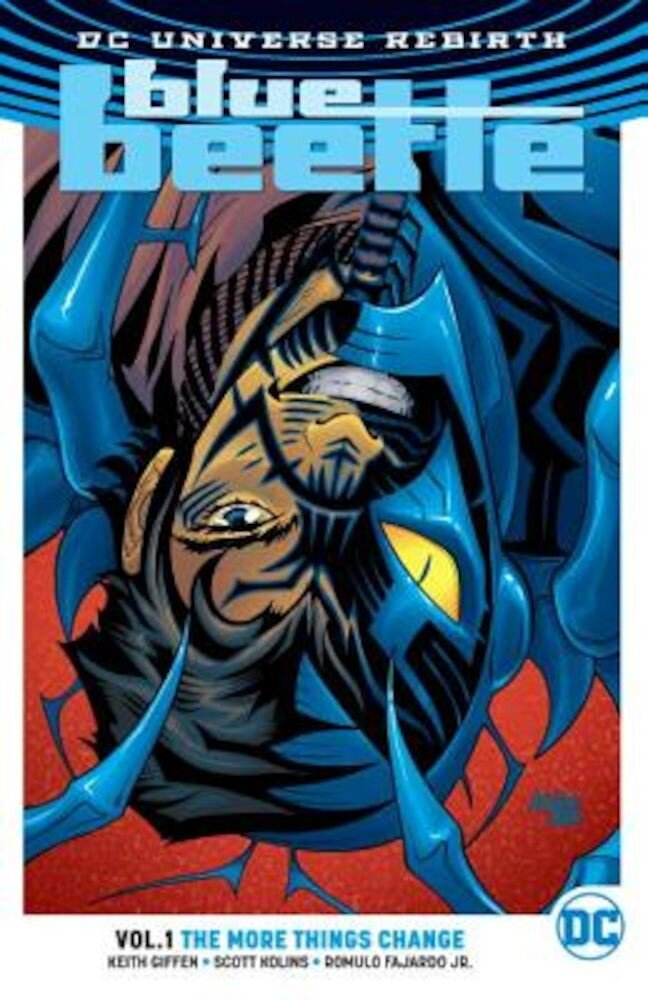 Blue Beetle Vol. 1: The More Things Change (Rebirth), Paperback