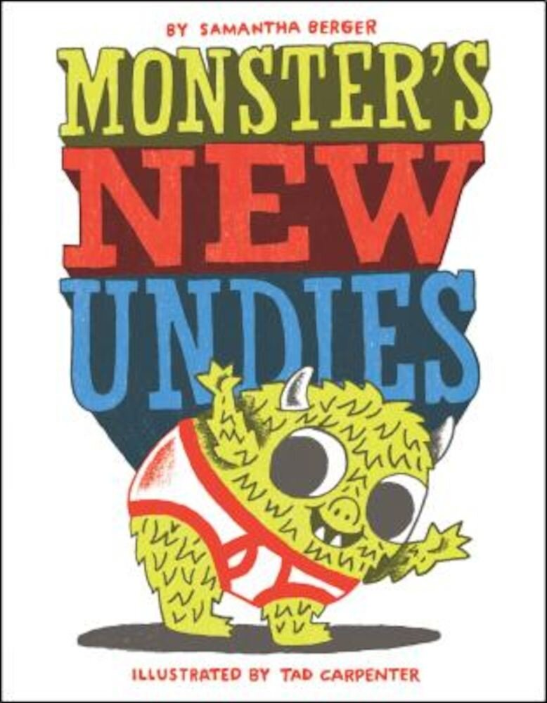 Monster's New Undies, Hardcover