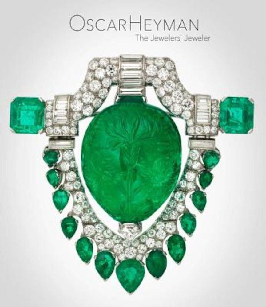 Oscar Heyman: The Jewelers' Jeweler, Hardcover