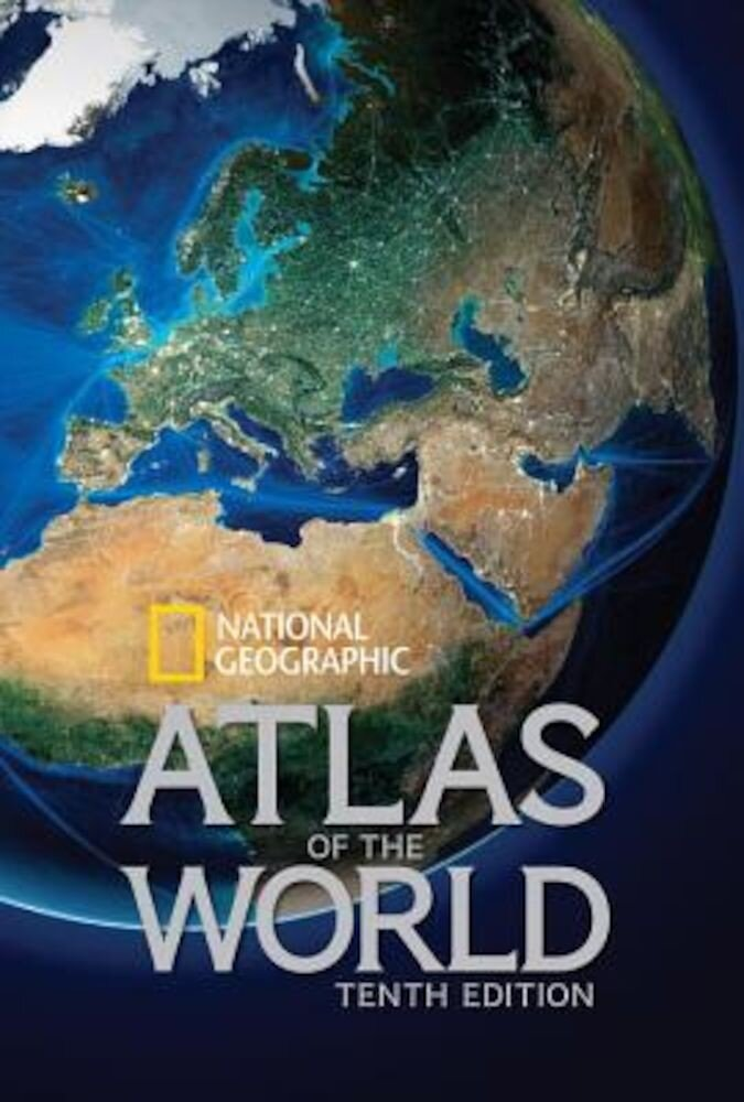 National Geographic Atlas of the World, Hardcover