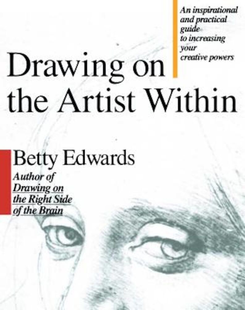 Drawing on the Artist Within, Paperback