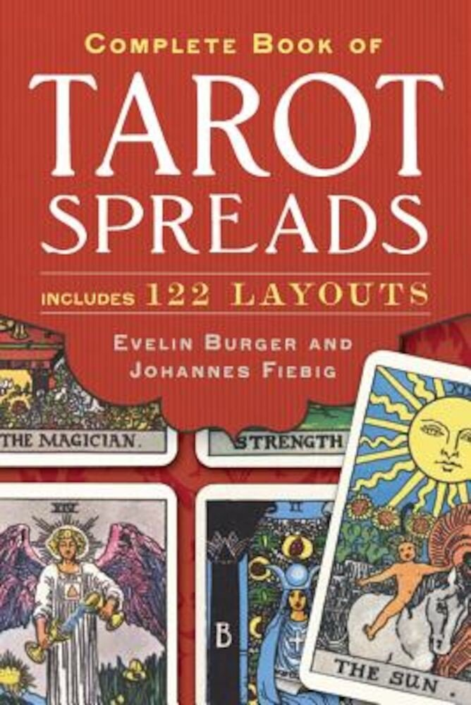 Complete Book of Tarot Spreads, Paperback