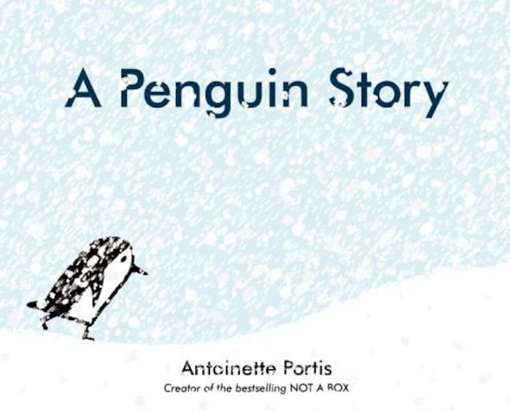 A Penguin Story, Hardcover