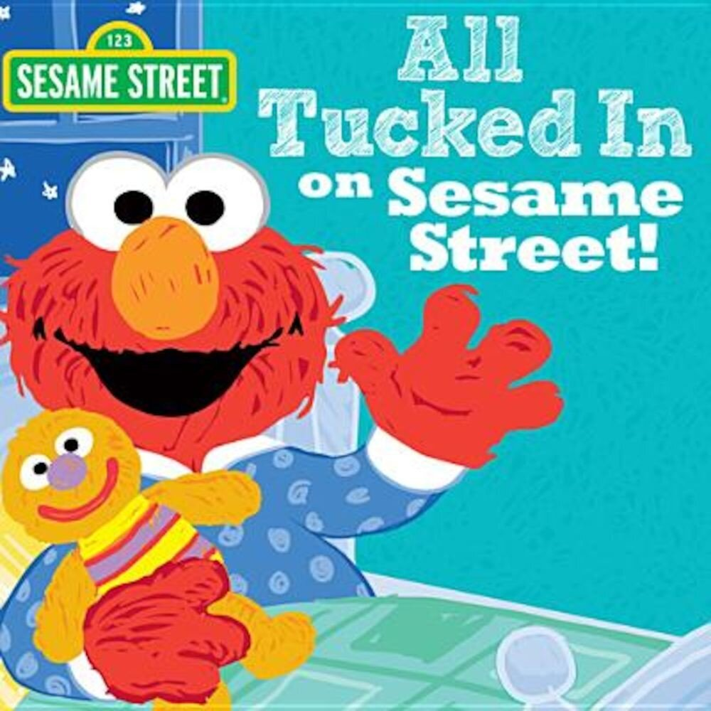 All Tucked in on Sesame Street!, Hardcover