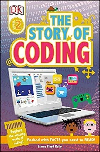 Coperta Carte The Story of Coding DK Reader L2