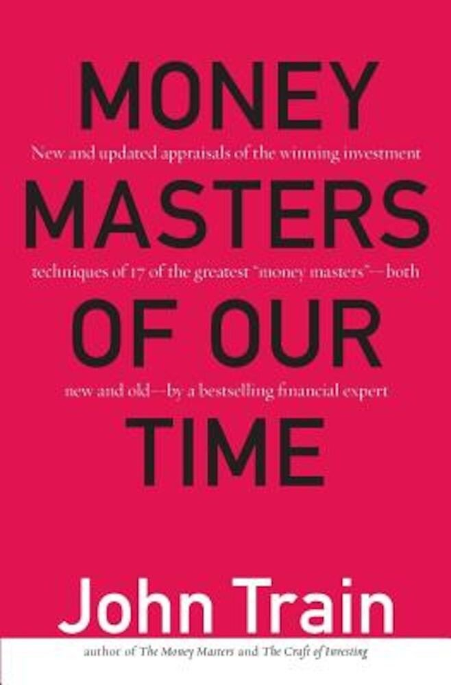 Money Masters of Our Time, Paperback