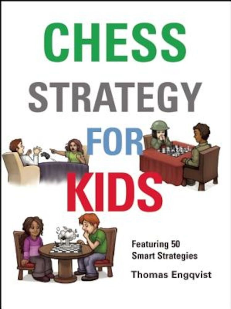 Chess Strategy for Kids, Hardcover