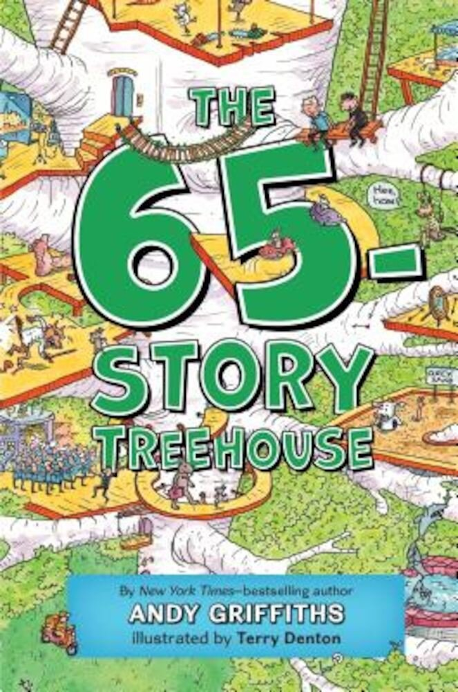 The 65-Story Treehouse, Hardcover