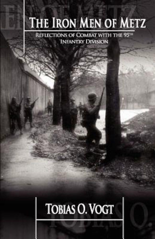 The Iron Men of Metz, Paperback