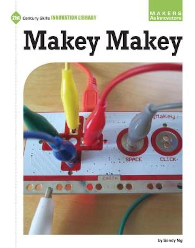 Makey Makey, Hardcover