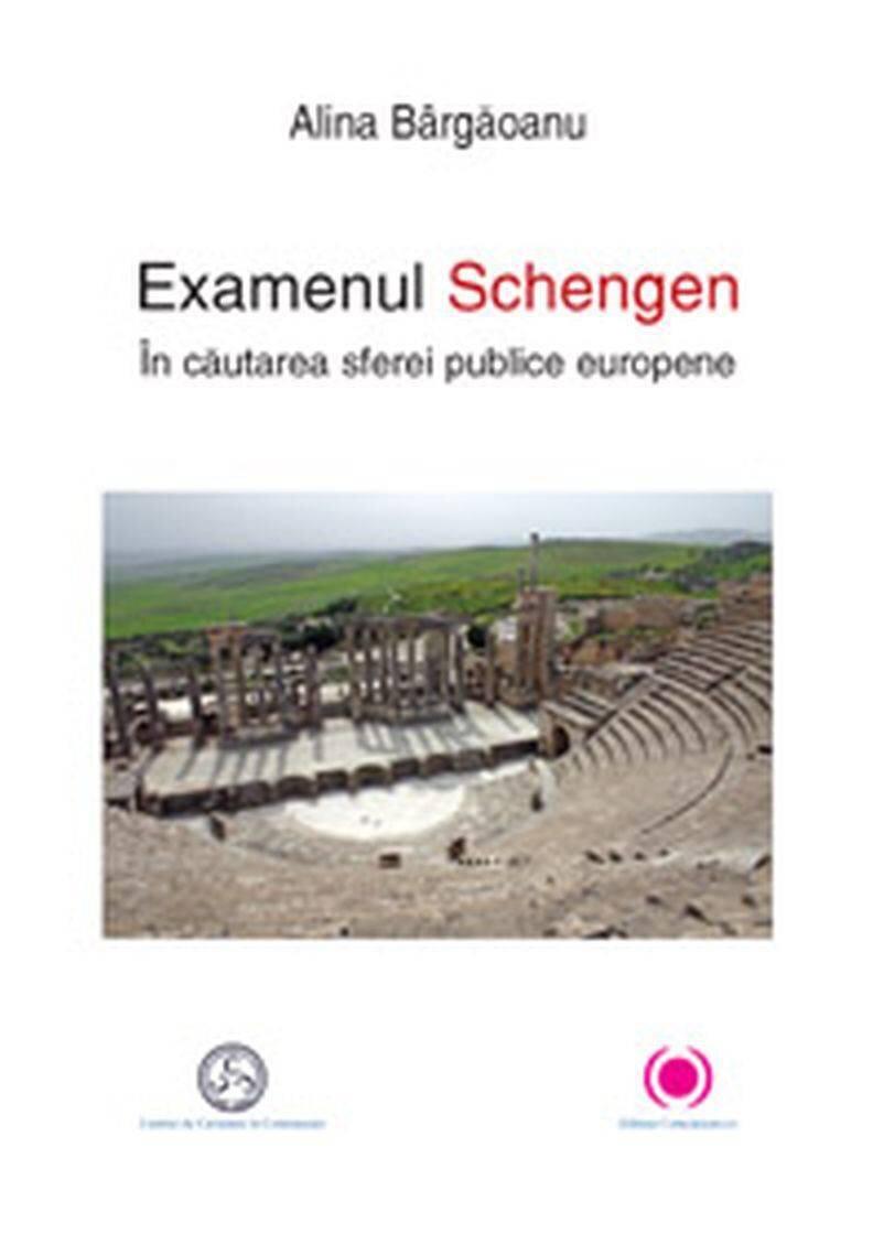 Examenul Schengen. In cautarea sferei publice europene (eBook)
