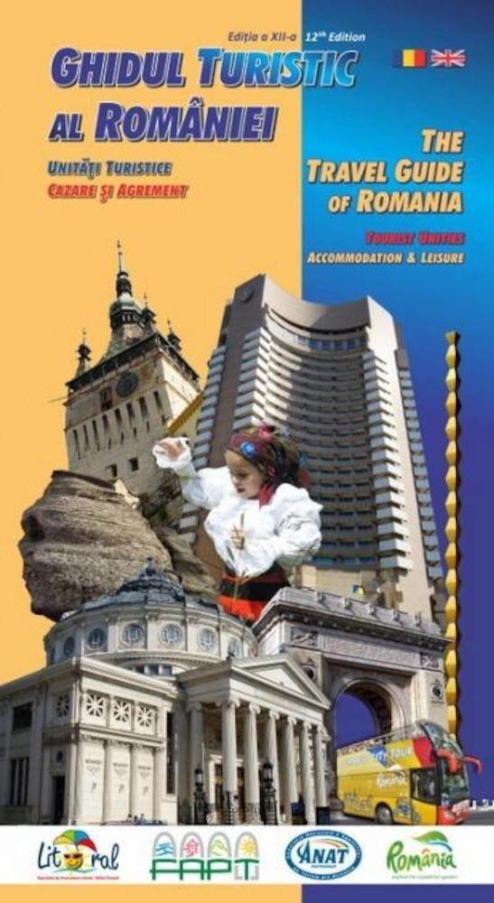 Ghidul turistic al Romaniei. Editia 2013