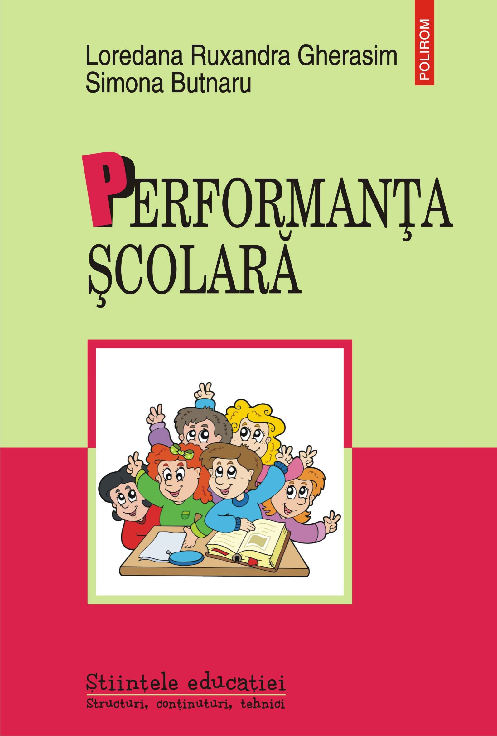 Performanta scolara. Determinanti individuali si contextuali in adolescenta PDF (Download eBook)