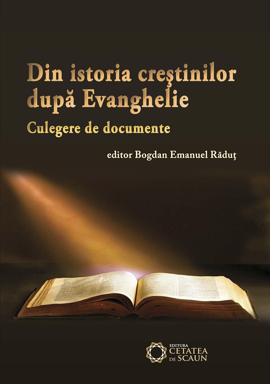 Din istoria crestinilor dupa Evanghelie. Culegere de documente (eBook)