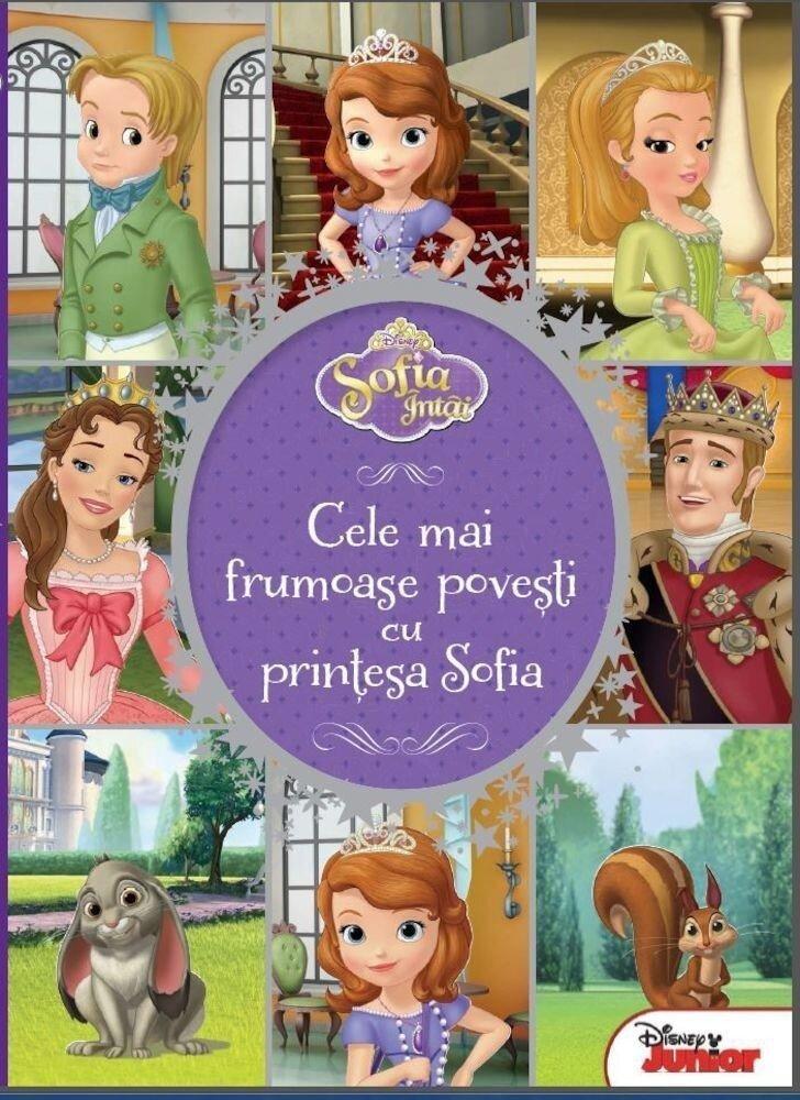 Sofia Intai - Cele mai frumoase povesti cu printesa Sofia