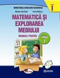 Matematica si explorarea mediului. Manual pentru clasa I (contine editie digitala)