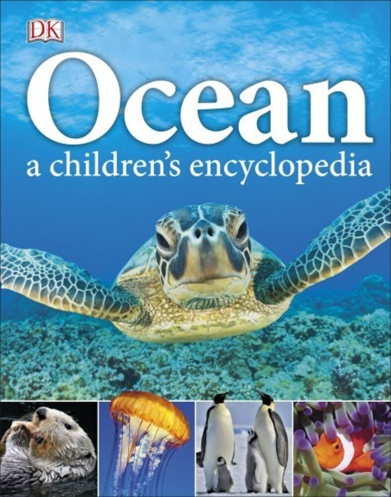 Ocean: A Children's Encyclopedia - English Version