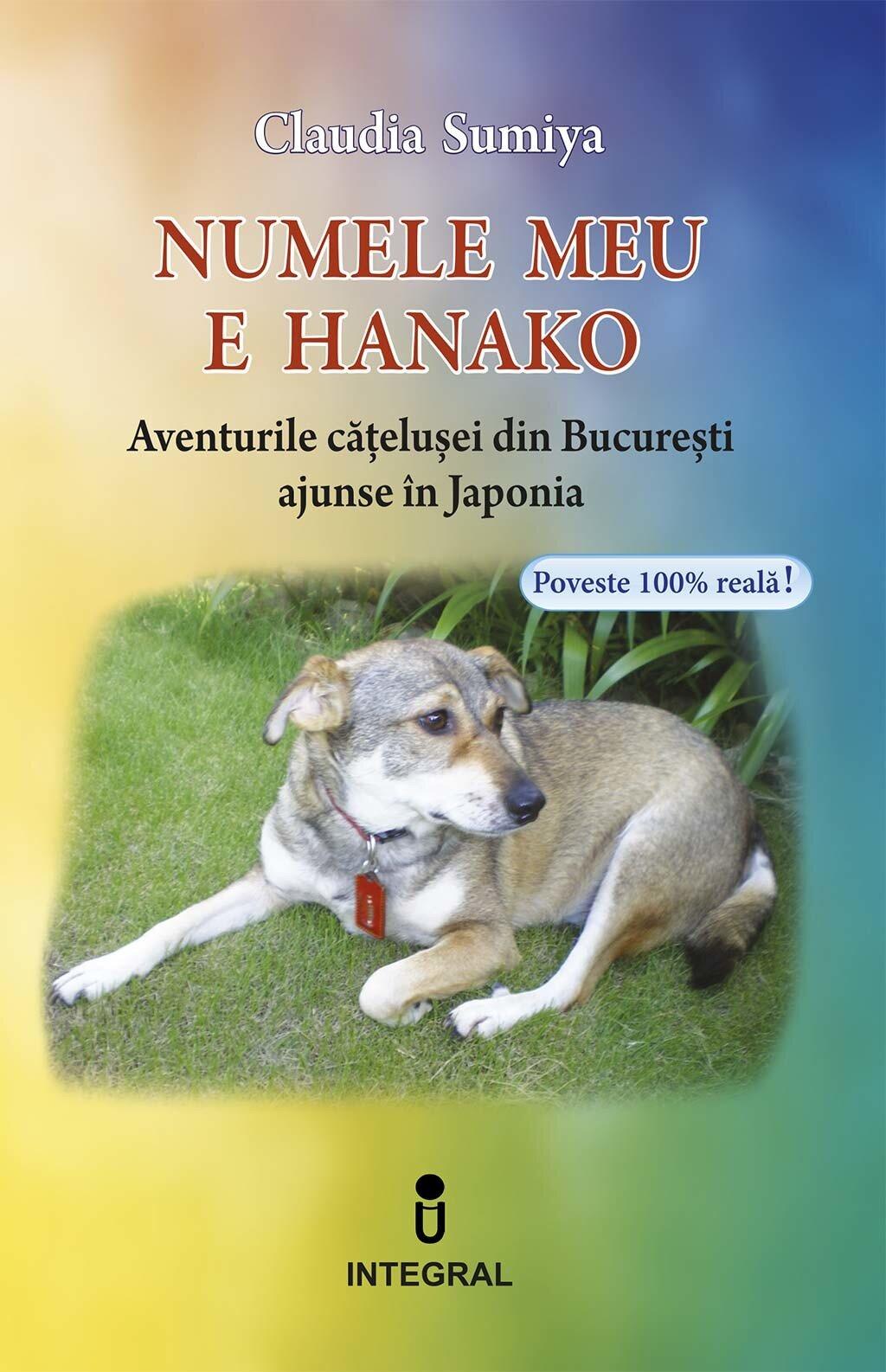 Numele meu este Hanako. Aventurile catelusei din Bucuresti ajunse in Japonia (eBook)