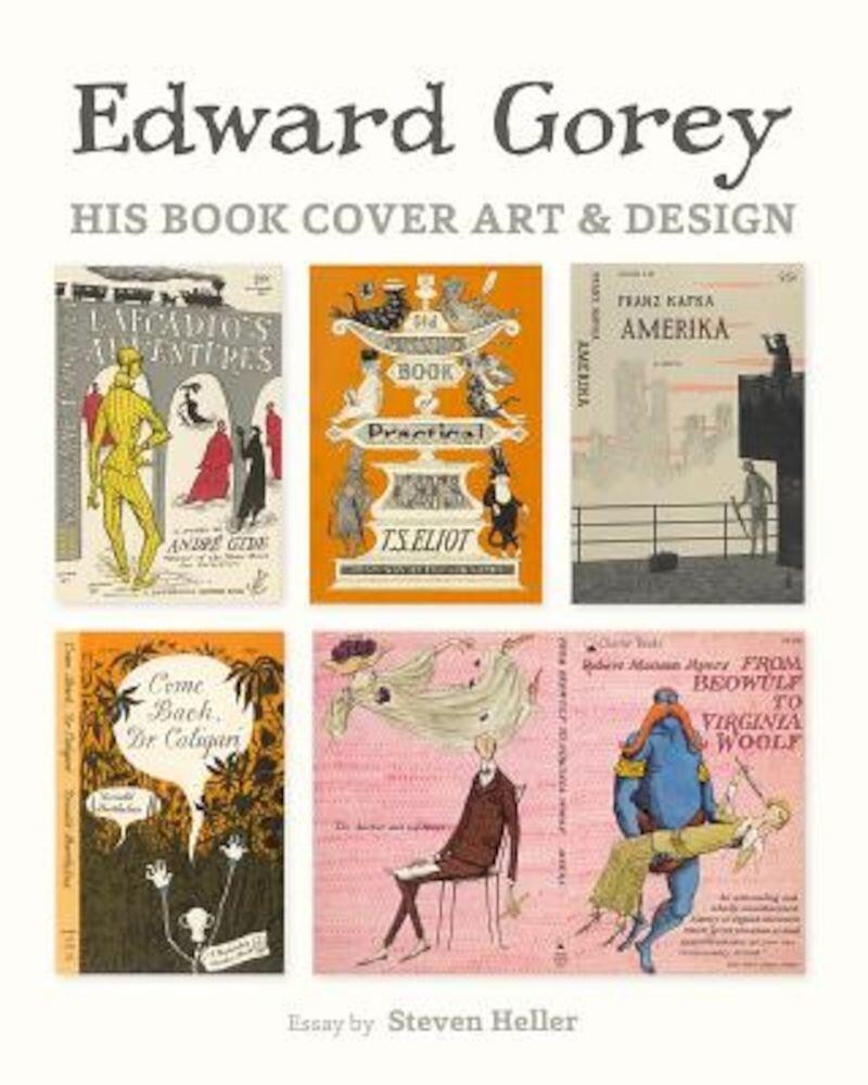 Edward Gorey: His Book Cover Art & Design, Hardcover