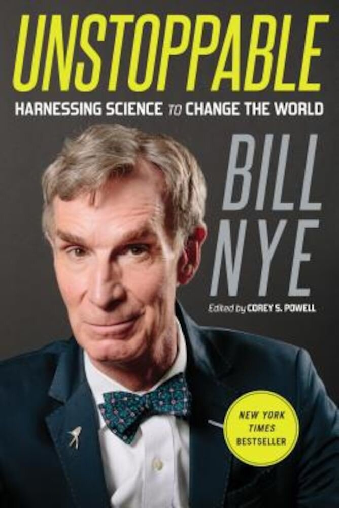 Unstoppable: Harnessing Science to Change the World, Paperback