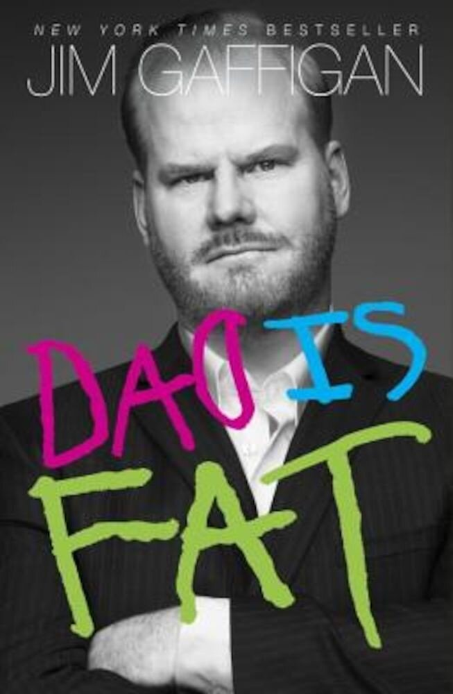 Dad Is Fat, Paperback