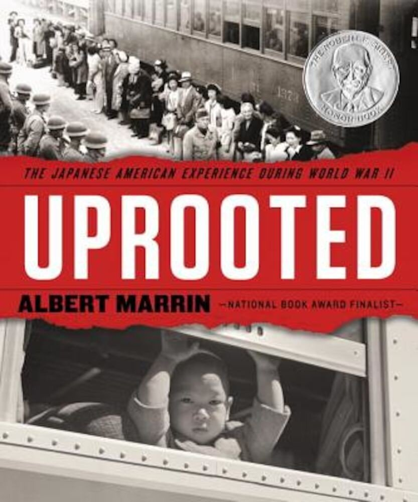 Uprooted: The Japanese American Experience During World War II, Hardcover
