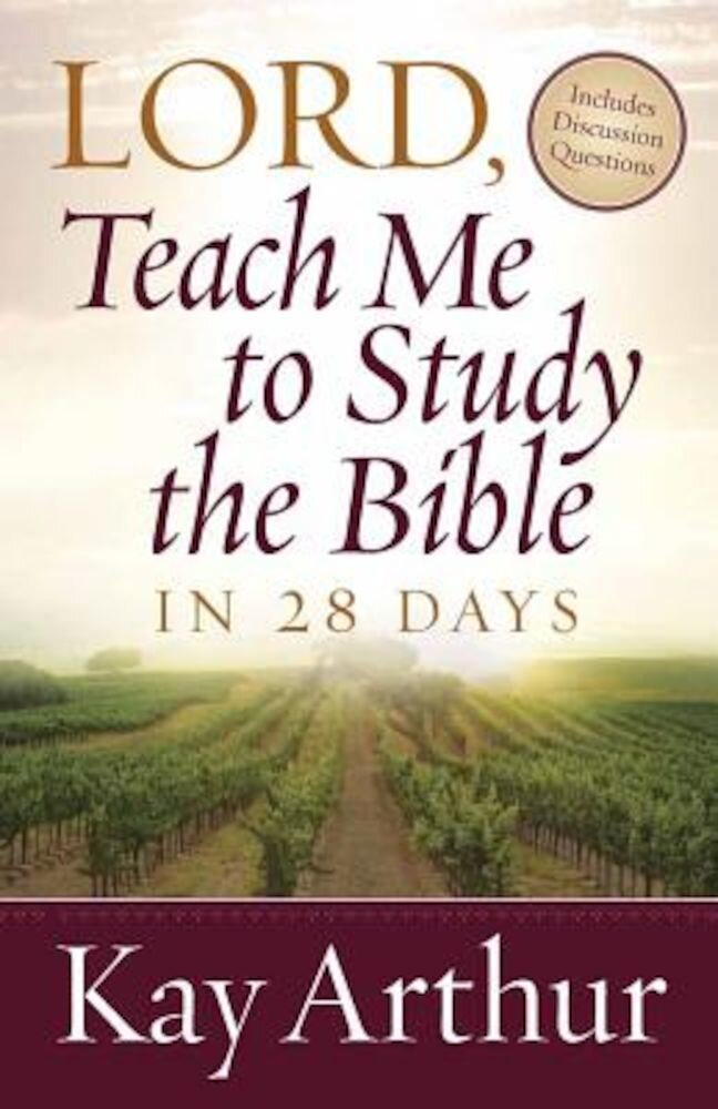 Lord, Teach Me to Study the Bible in 28 Days, Paperback