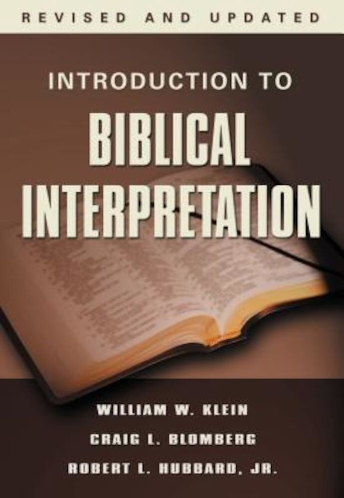 Introduction to Biblical Interpretation, Hardcover