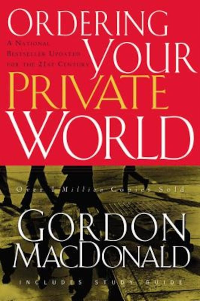 Ordering Your Private World, Paperback