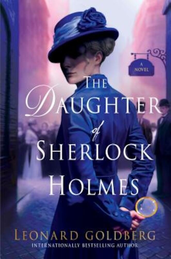 The Daughter of Sherlock Holmes, Hardcover