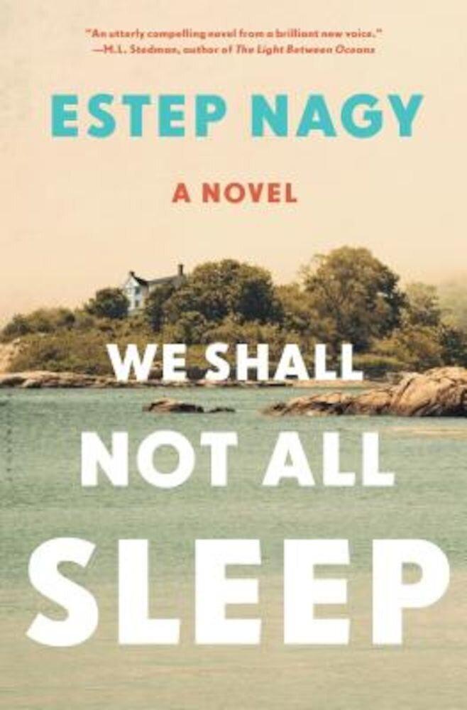 We Shall Not All Sleep, Hardcover
