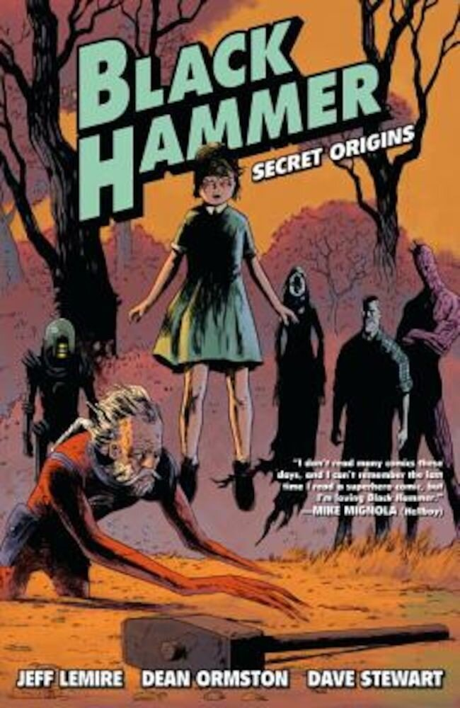 Black Hammer Volume 1: Secret Origins: Secret Origins, Paperback
