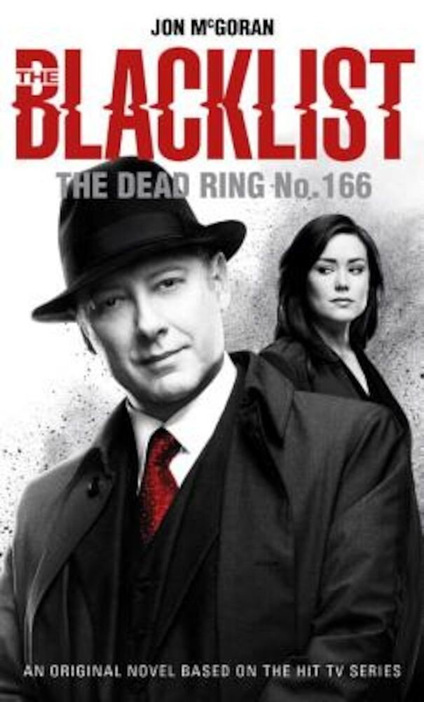 The Blacklist - The Dead Ring No. 166, Paperback