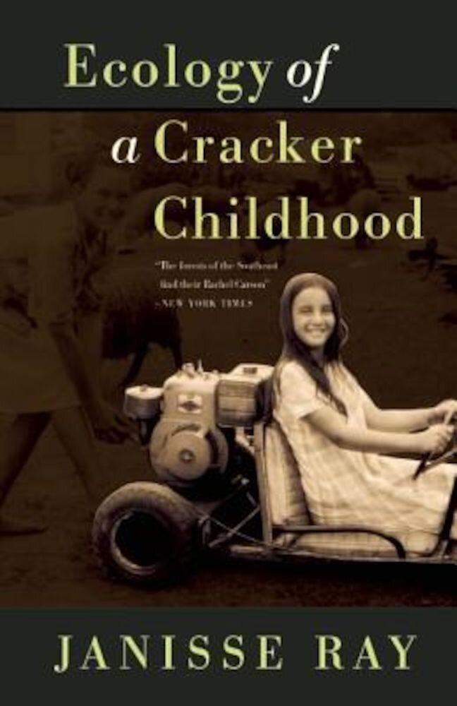 Ecology of a Cracker Childhood, Paperback