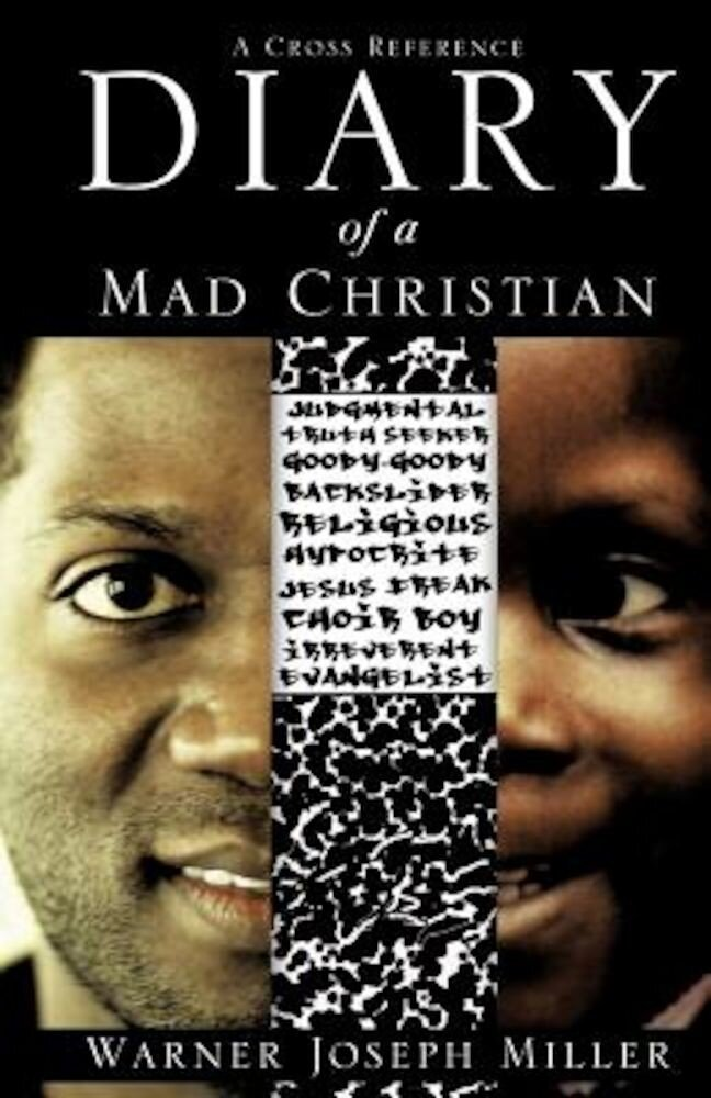 Diary of a Mad Christian, Paperback