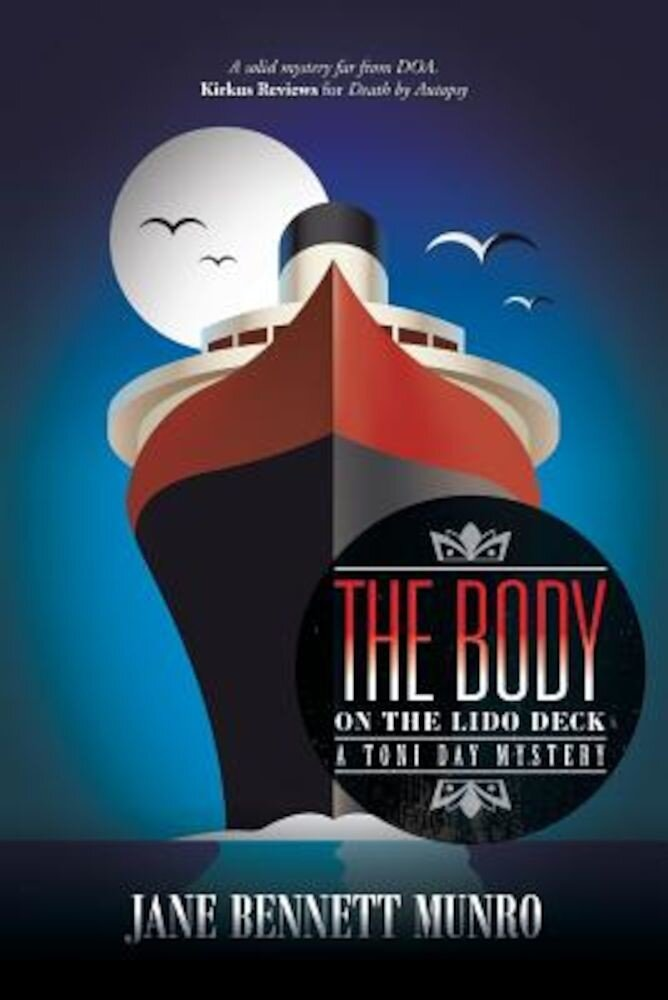 The Body on the Lido Deck: A Toni Day Mystery, Paperback
